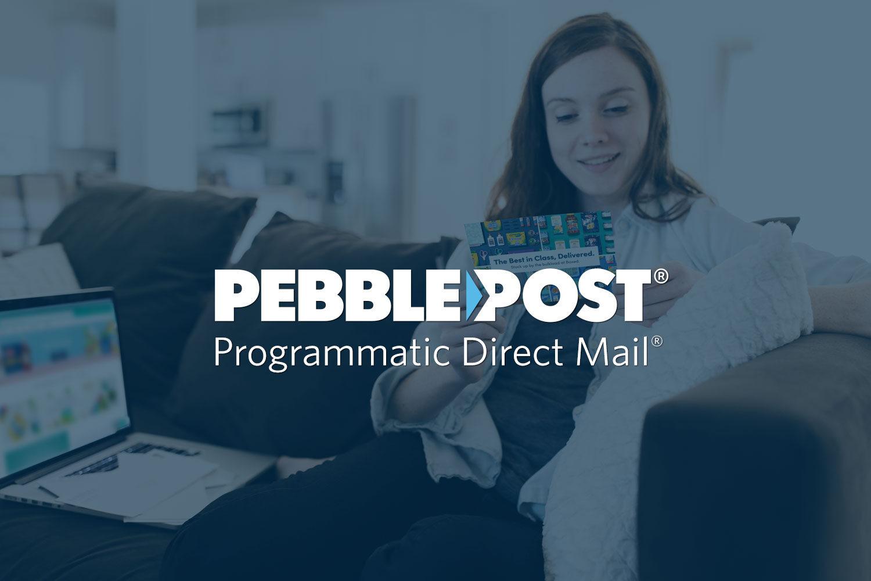 PebblePost - Programmatic Direct Mail